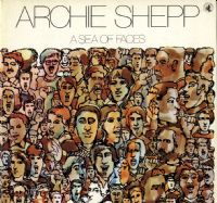 Archie Shepp - A Sea Of Faces (BSR 0002) 2 LP Set
